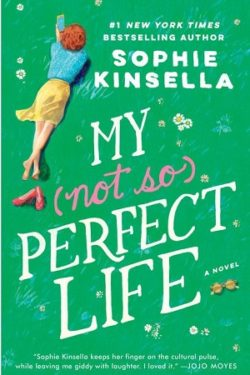 My Not So Perfect Life by Sophie Kineslla
