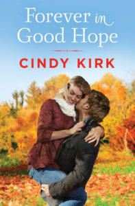 Forever in Good Hope by Cindy Kirk