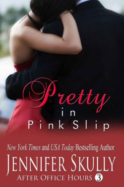 Pretty in Pink Slip by Jennifer Skully