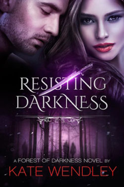 Resisting Darkness by Kate Wendley