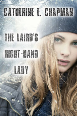 The Lairds Right Hand Lady by Catherine E. Chapman