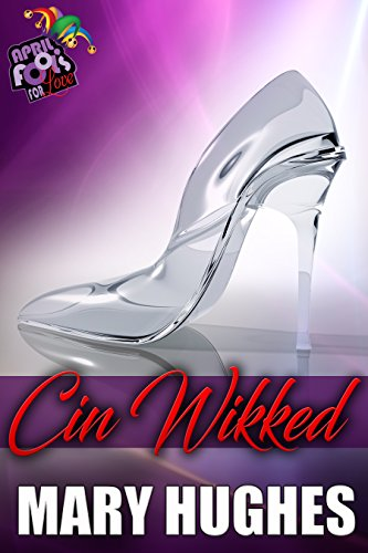 Cin Wikked by Mary Hughes