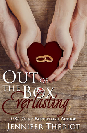 Out of the Box Everlasting by Jennifer Theriot