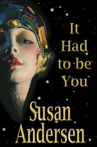 It Had To Be You by Susan Andersen
