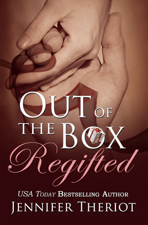 Out of the Box Regifted by Jennifer Theriot