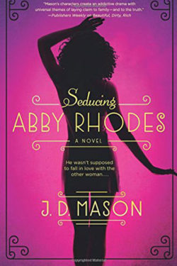 Seducing Abby Rhodes by JD Mason