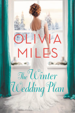 The Winter Wedding Plan by Olivia Miles