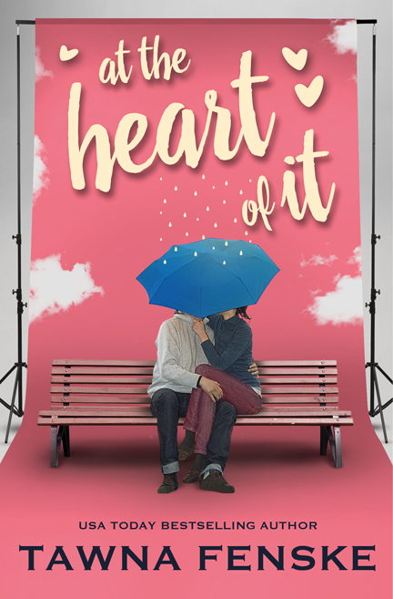 At the Heart of It by Tawna Fenske