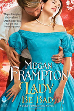 Lady Be Bad by Megan Frampton