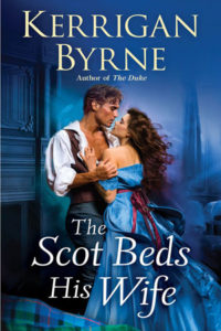 The Scot Beds His Wife by Kerrigan Byrne