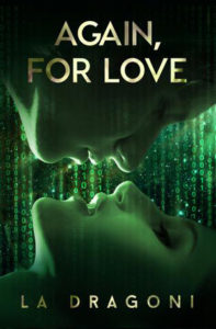 Again for Love by LA Dragoni