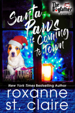 Santa Paws Is Coming to Town by Roxanne St. Claire