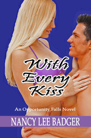 With Every Kiss by Nancy Lee Badger