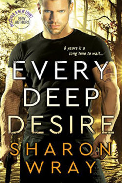 Every Deep Desire by Sharon Wray