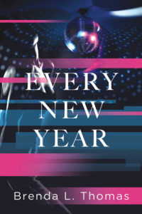 Every New Year by Brenda L. Thomas
