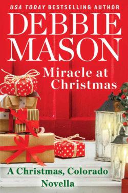 Miracle at Christmas by Debbie Mason