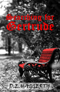 Searching for Gertrude by DE Haggerty