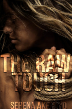 The Raw Touch by Serena Akeroyd
