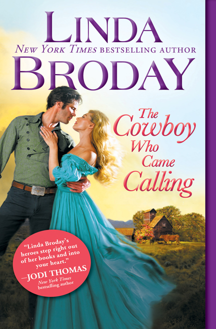 The Cowboy Who Came Calling by Linda Broday