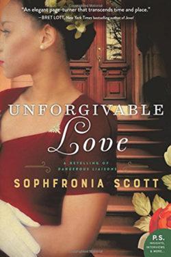 Unforgivable Love by Sophfronia Scott
