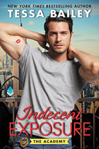 Indecent Exposure by Tessa Bailey