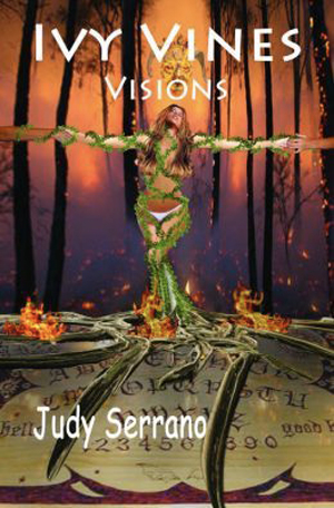 Ivy Vines Visions by Judy Serrano