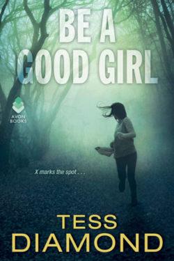 Be a Good Girl by Tess Diamond