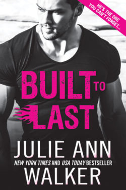 Built to Last by Julie Ann Walker