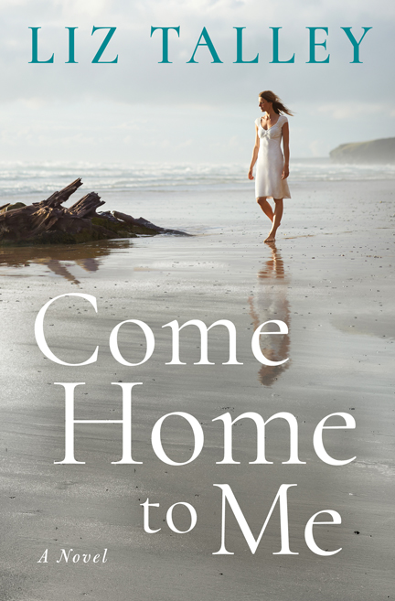 Come Home to Me by Liz Talley