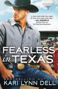 Fearless in Texas by Kari Lynn Dell