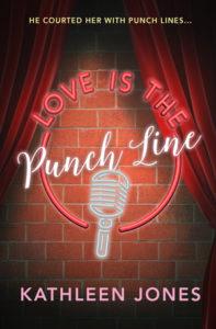 Love is the Punchline by Kathleen Jones