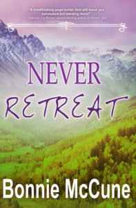 Never Retreat by Bonnie McCune