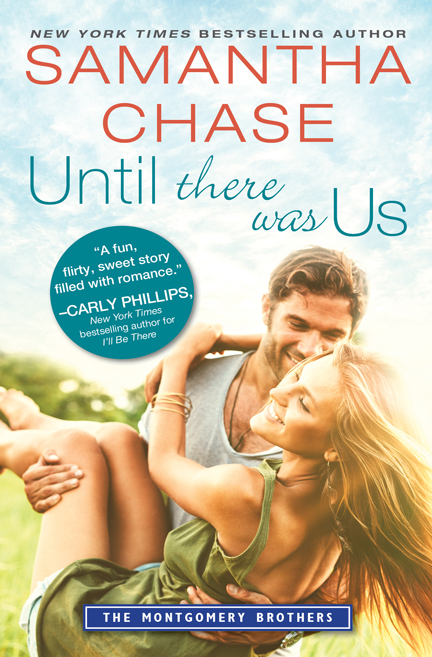 Until There Was Us by Samantha Chase