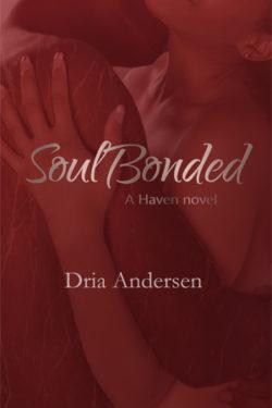 Soul Bonded by Dria Andersen
