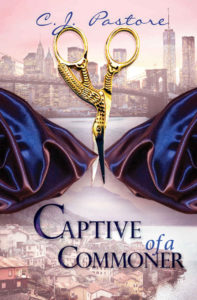 Captive of a Commoner by C.J. Pastore