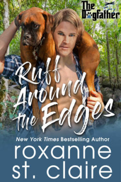 Ruff Around the Edges by Roxanne St. Claire