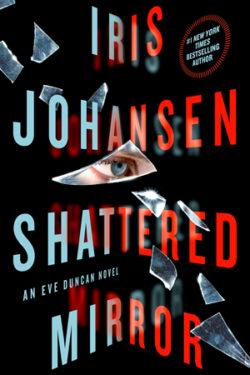 Shattered Mirror by Iris Johansen