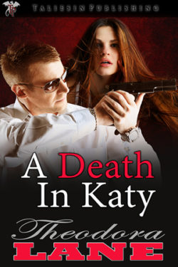 A Death in Katy by Theodora Lane