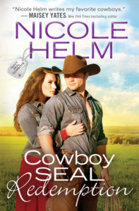 Cowboy Seal Redemption by Nicole Helm