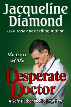 The Case of the Desperate Doctor by Jacqueline Diamond