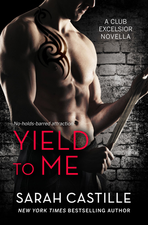 Yield To Me by Sarah Castille