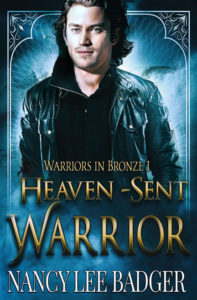 Heaven-Sent Warrior by Nancy Lee Badger
