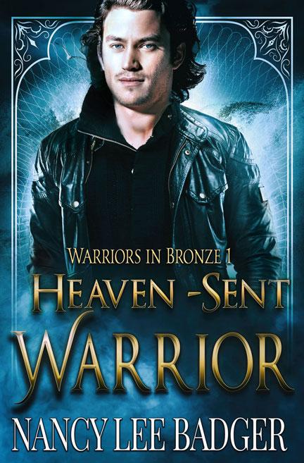 Heaven-Sent Warrior by Nancy Lee Badger