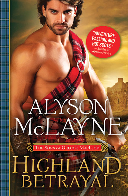 Highland Betrayal by Alyson McLayne