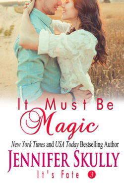 It Must Be Magic by Jennifer Skully