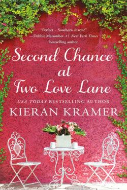 Second Chance at Two Love Lane by Kieran Kramer
