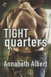 Tight Quarters by Annabeth Albert