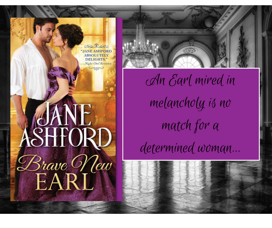 Brave New Earl by Jane Ashford