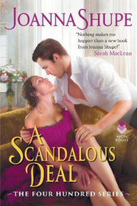 A Scandalous Deal by Joanna Shupe