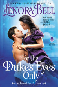 For the Duke's Eyes Only by Lenora Bell